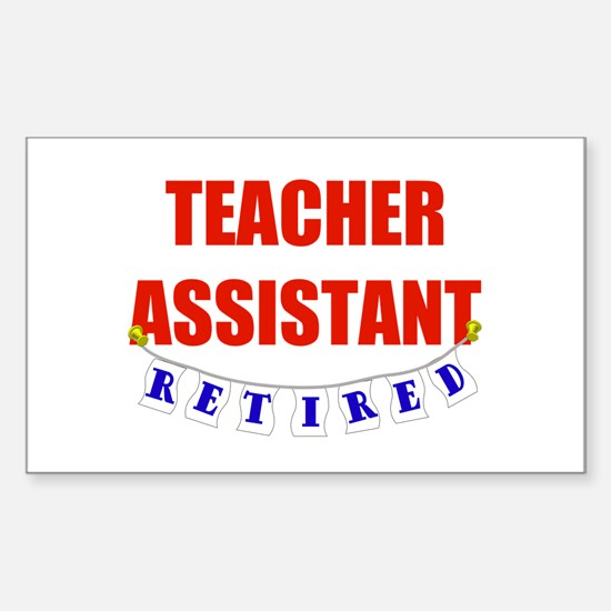 Retired Teacher Assistant Rectangle Decal