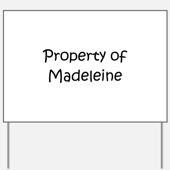 Funny Madeleine Yard Sign
