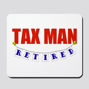 Retired Tax Man Mousepad
