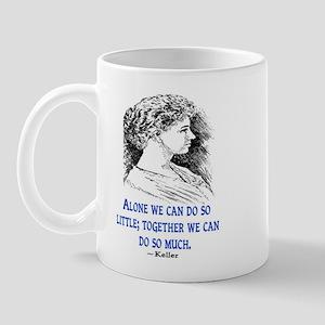 KELLER QUOTE Mug