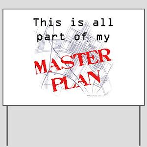 Master Plan Yard Sign