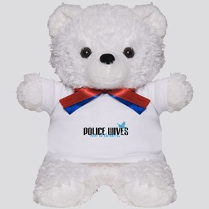 Police Wives Do It Better! Teddy Bear