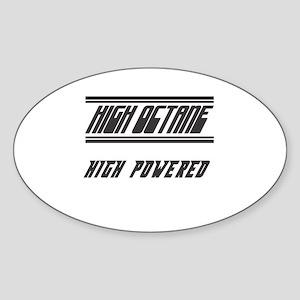 High Octane High Powered Oval Sticker