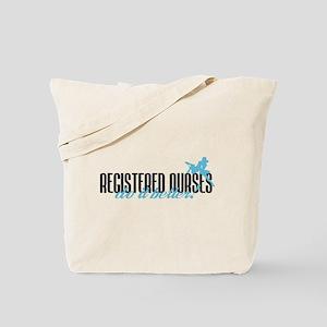 Registered Nurses Do It Better! Tote Bag