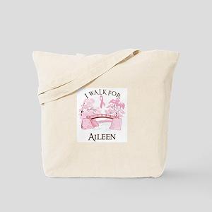I walk for Aileen (bridge) Tote Bag