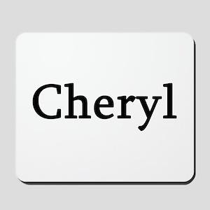 Cheryl - Personalized Mousepad