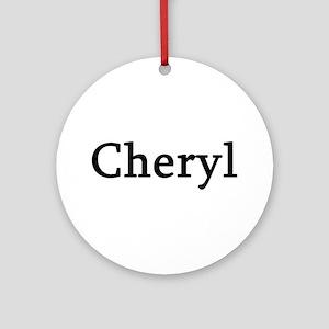 Cheryl - Personalized Keepsake (Round)