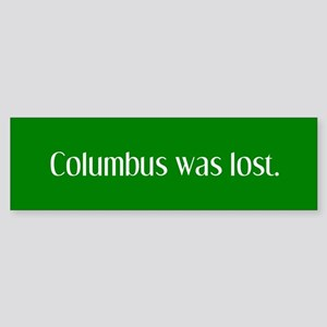 Columbus was lost