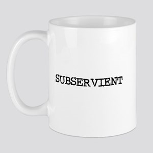 Subservient Mug