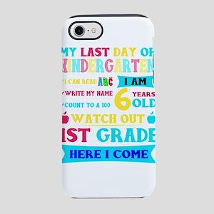 Last Day Of Kindergarten 1st iPhone 8/7 Tough Case