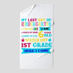 Last Day Of Kindergarten 1st Grade Her Beach Towel