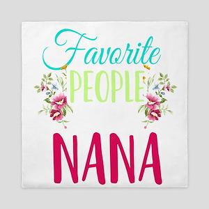 My Favorite People Call Me Nana Grandm Queen Duvet