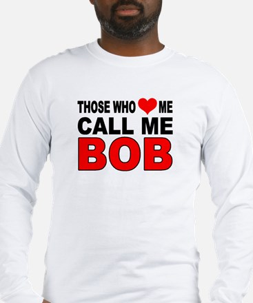 LOVE BOB Long Sleeve T-Shirt