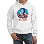 Obama: I'll Write Checks! Hooded Sweatshirt