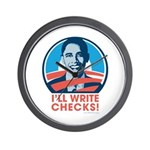 Obama: I'll Write Checks! Wall Clock