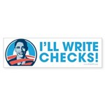 Obama: I'll Write Checks! Bumper Sticker (10 pk)
