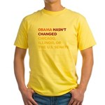 Obama Hasn't Changed Anything Yellow T-Shirt