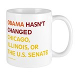 Obama Hasn't Changed Anything Mug
