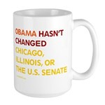 Obama Hasn't Changed Anything Large Mug