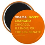 Obama Hasn't Changed Anything Magnet