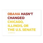 Obama Hasn't Changed Anything Postcards (Package o