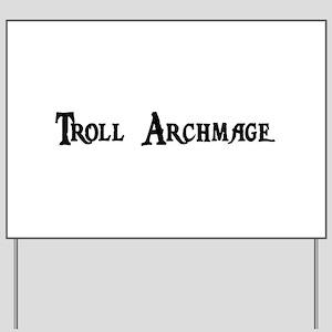 Troll Archmage Yard Sign