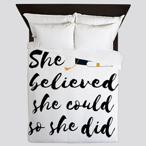 "Graduation gift ""She believed she Queen Duvet"