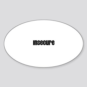 Insecure Oval Sticker