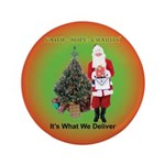 """The Masonic Christmas Promise 3.5"""" Button"""