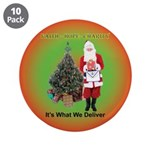 """The Masonic Christmas Promise 3.5"""" Button (10"""