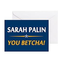 Palin - You Betcha! Greeting Cards (Pk of 20)