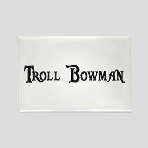 Troll Bowman Rectangle Magnet