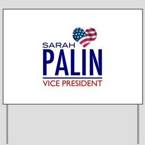 SARAH PALIN FOR VICE PRESIDENT Yard Sign