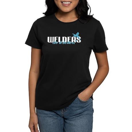 Welders Do It Better! Women's Dark T-Shirt
