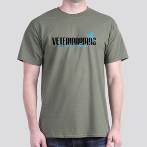 Veterinarians Do It Better! Dark T-Shirt