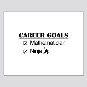 Mathematician Career Goals Ninja Small Poster