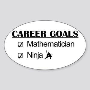 Mathematician Career Goals Ninja Oval Sticker