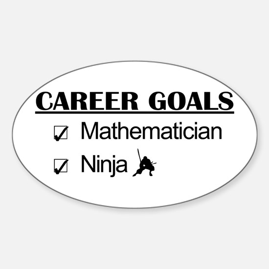 Mathematician Career Goals Ninja Oval Decal