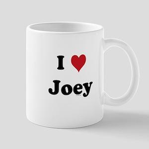 I love Joey Mug