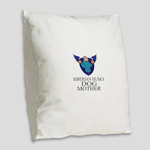 Siberian Husky Dog Mother Burlap Throw Pillow