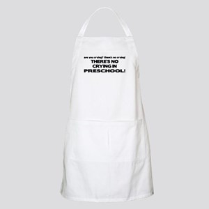 There's No Crying in Preschool BBQ Apron