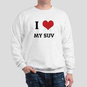 I Love My SUV Sweatshirt