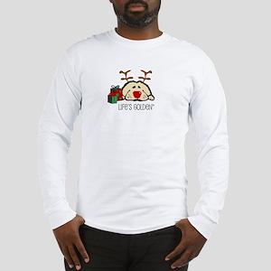 Life's Golden Rudolph Long Sleeve T-Shirt