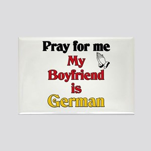 Pray for me my boyfriend is German Rectangle Magne