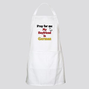 Pray for me my boyfriend is German BBQ Apron