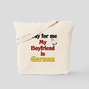 Pray for me my boyfriend is German Tote Bag