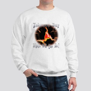 Judgment Day Sweatshirt