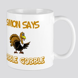 Simon Says Gobble Gobble Mug