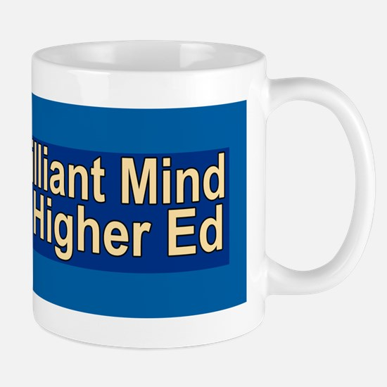Another Brilliant Mind Ruined Mug