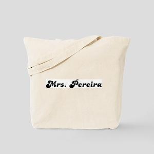 Mrs. Pereira Tote Bag